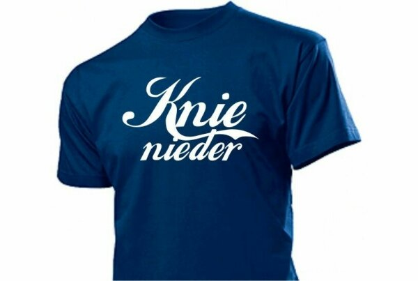 Knie nieder Fun T-Shirt Gr S-XXL Top Qualität Haushalt Ehe Arbeit Motto Kinder