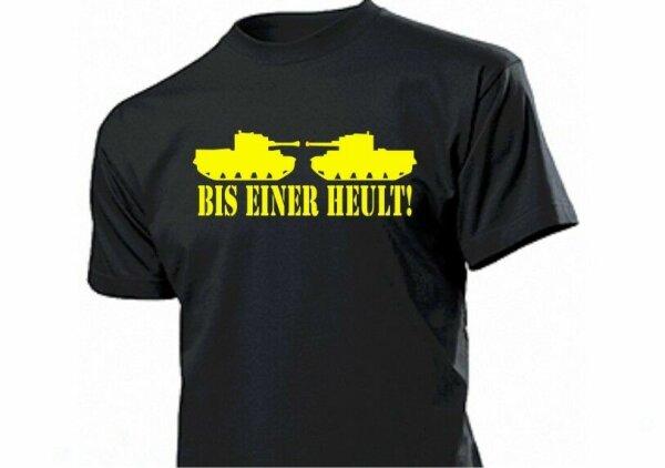 "Panzer T-Shirt ""Bis Einer Heult!"" Fun US Army BW Tank Battle till one cries -5XL"