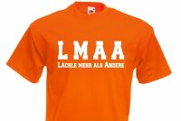 """Fun T-Shirt LMAA """"Lächle mehr als Andere"""" Gr S-XXL Smile more than others..."""