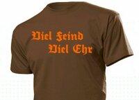 """T-Shirt """"Viel Feind Viel Ehr"""" Motto Fun Shirt Gr 3-5XL WH WK2 Cooler Spruch"""