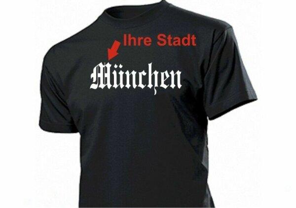 T-Shirt mit Deinem Stadtnamen ... Fun Gr S-XXL Shirt - your City Name -