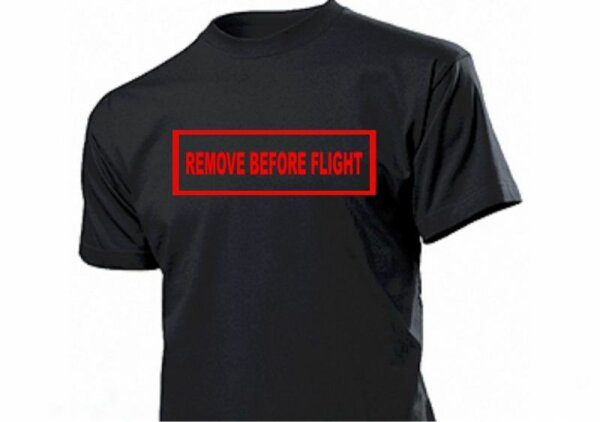 Remove Before Flight T-Shirt US Army Pilots