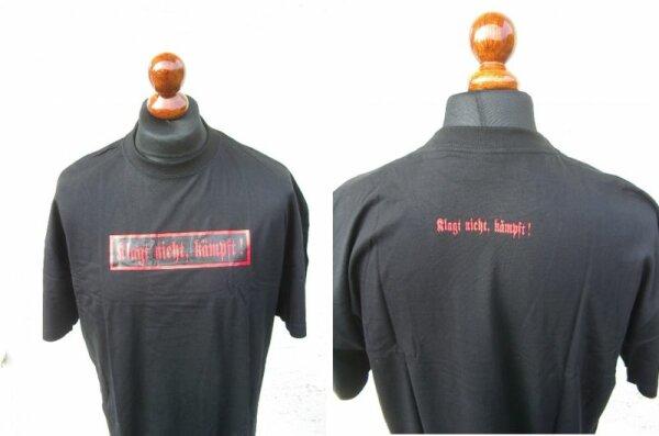 """T-Shirt """"Klagt nicht Kämpft"""" Schwarz Gr S-XXL"""