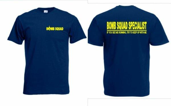"""""""Bomb Squad Specialist"""" Fun T-Shirt NSA CIA US Army"""