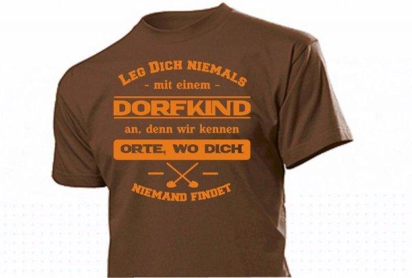 """""""Leg Dich niemals mit Dorfkind an..."""" Fun Shirt Cooler Spruch Männer Witzig"""